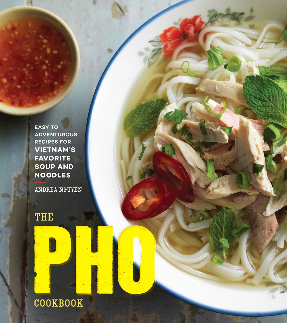 Andrea Nguyễn's recently released The Pho Cookbook.   (Photo: John Lee, courtesy Andrea Nguyễn)