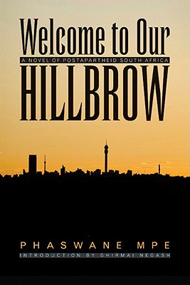 """Hillbrow was a menacing monster."""