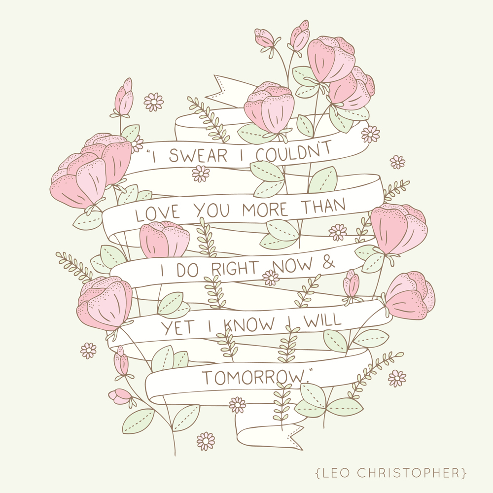 Bea & Bloom Illustrated Quotes Leo Christopher