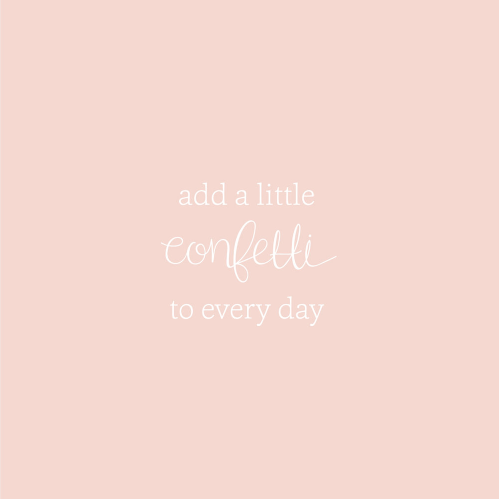 add a little confetti to every day