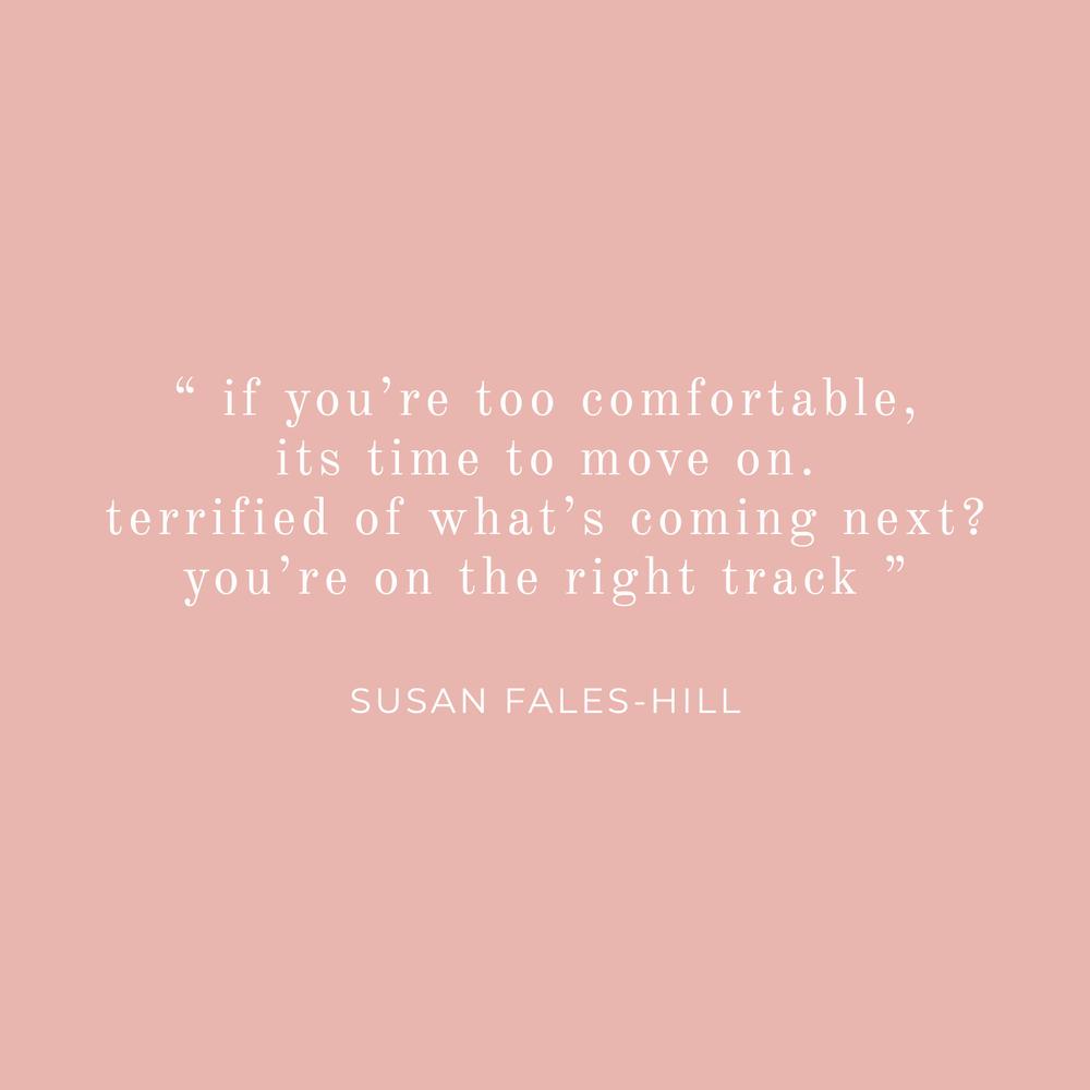 Susan Fales-Hill Inspirational Life Quote - Bea & Bloom Creative Design Studio