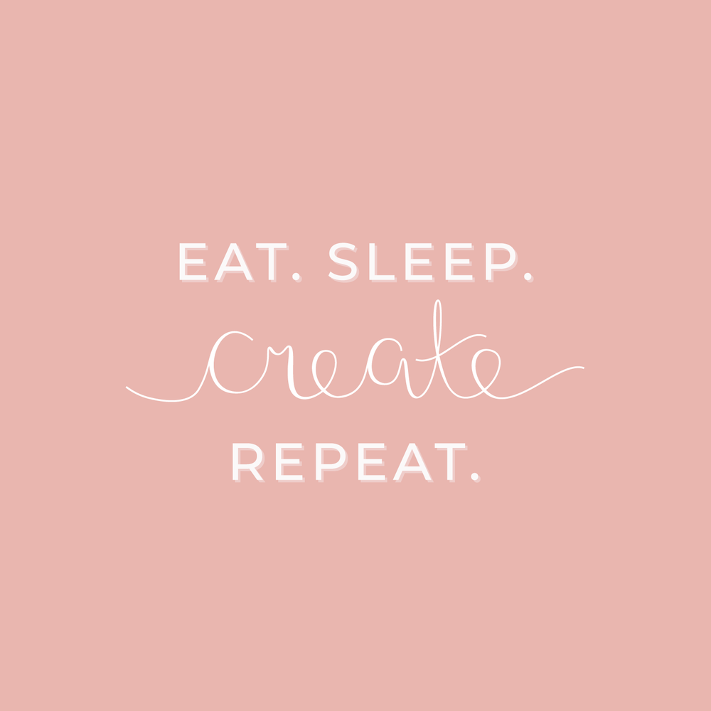 Eat Sleep Create Repeat free phone and tablet wallpaper by Bea & Bloom Creative Design Studio