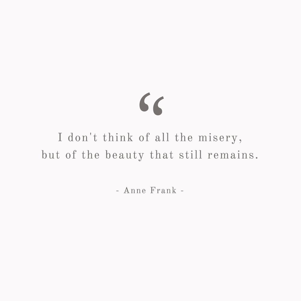 Anne Frank Quote - Bea & Bloom Creative Design Studio
