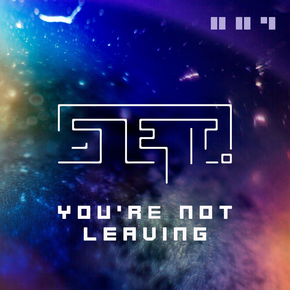 you're+not+leaving.jpeg