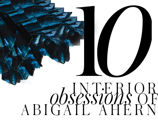 ABIGAIL-AHERN-10-INTERIOR-OBSESSIONS