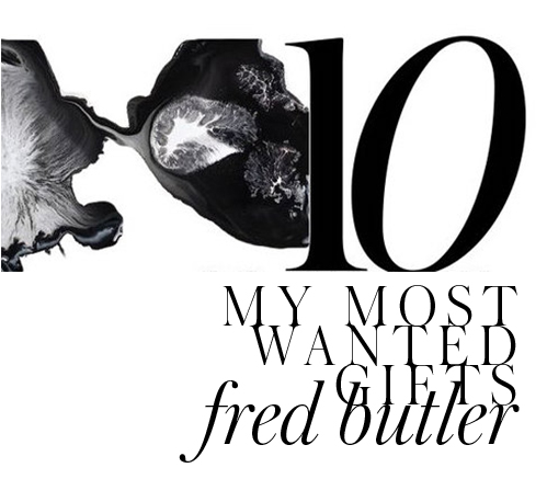 fred-butler-top-10-most-wanted-gifts