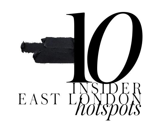 INSIDER-EAST-LONDON-HOTSPOTS