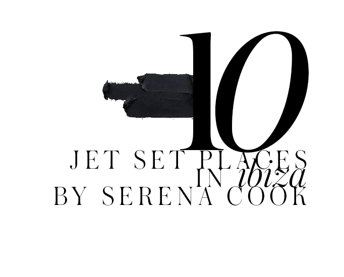 top-10-stylish-destinations-in-Ibiza-by-Serena-Cook