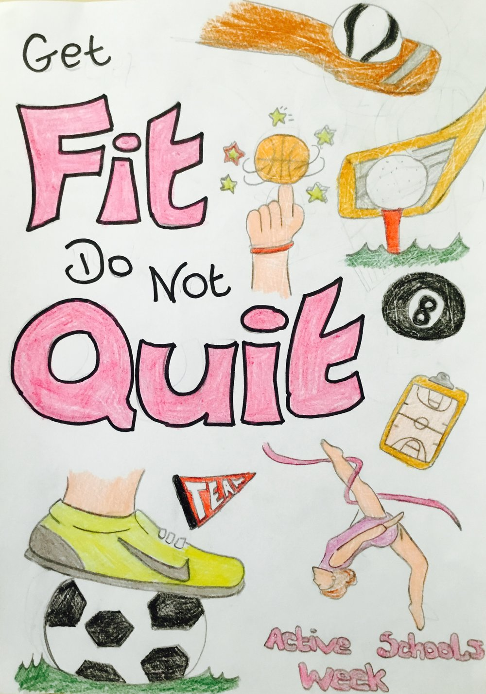 Kerry McNamara 1st year Get fit do not quit - Active schools week