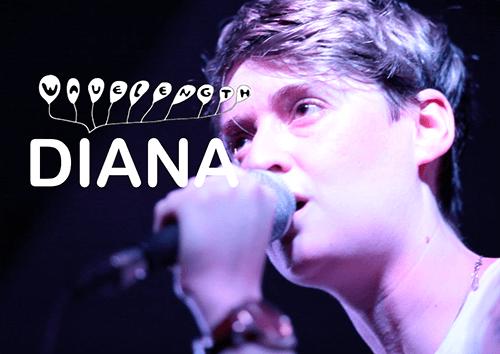 Wavelength: DIANA live