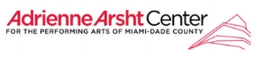 - Adrienne Arsht Center for the Performing ArtsUp to 20% Discount Off Show & Performance Tickets and Receive Monthly Ticket Offers