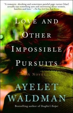 ayelet-waldman-love-impossible-pursuits-250
