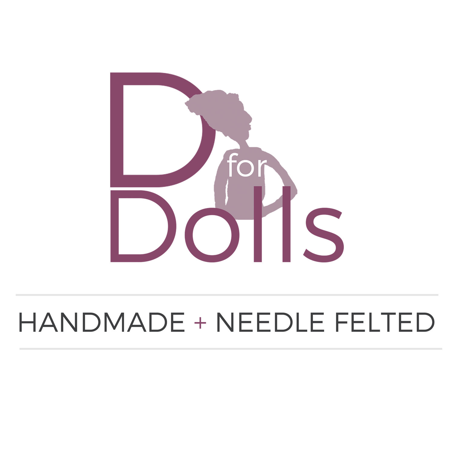 D for Dolls