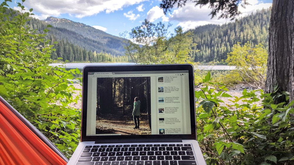 This is an example of how I do my work: camping in Madeley Lake in Whistler, BC in a hammock while connected to wifi from my smartphone and a signal booster.