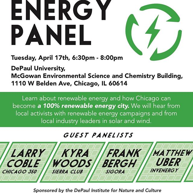 Earth Week Renewable Energy Panel. DePaul University, April 17th.  6:30 - 8:00 pm.