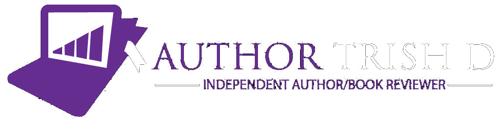 Logo for Trish D, Independent Author and Book Reviewer
