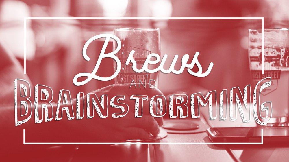 brews_brainstorming_firststreet.jpg