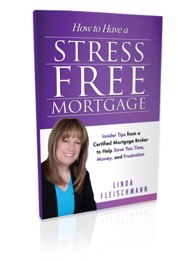 """A softcover copy of Linda Fleischmann's book, """"How to Have a Stress Free Mortgage"""""""