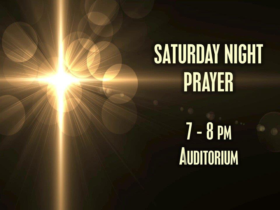 Saturday Night Prayer South Hills Assembly