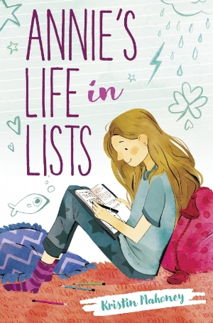 - ANNIE'S LIFE IN LISTSby Kristin MahoneyIllustrated by Rebecca CraneKnopf Books for Young Readers, May 29, 2018ISBN:1524765090