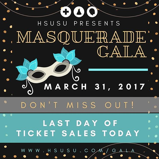 TODAY is the last day to buy your tickets for the Masquerade Gala! 🎭🍾✨ Don't miss out on the fun: ow.ly/AgO2309xGYb #HSCIGala2017