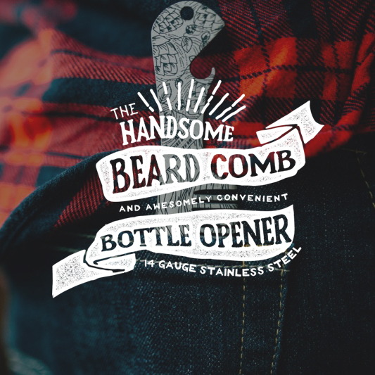BEARD COMB BOTTLE OPENER  CONCEPT, POSITIONING & PACKAGING