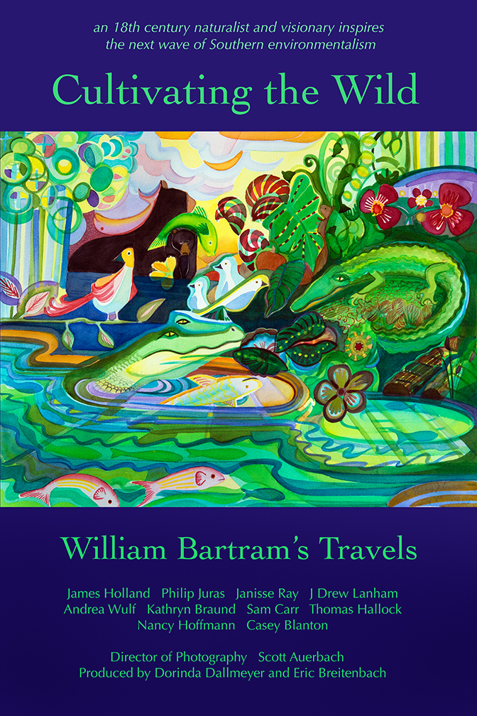 Cultivating the Wild William Bartram's Travels Bartram Eric Breitenbach Dorinda Dallmeyer documentary film program pollution television donate PBS environment environmental pollution Florida South Georgia Southern United States water animals fish kill algae bloom