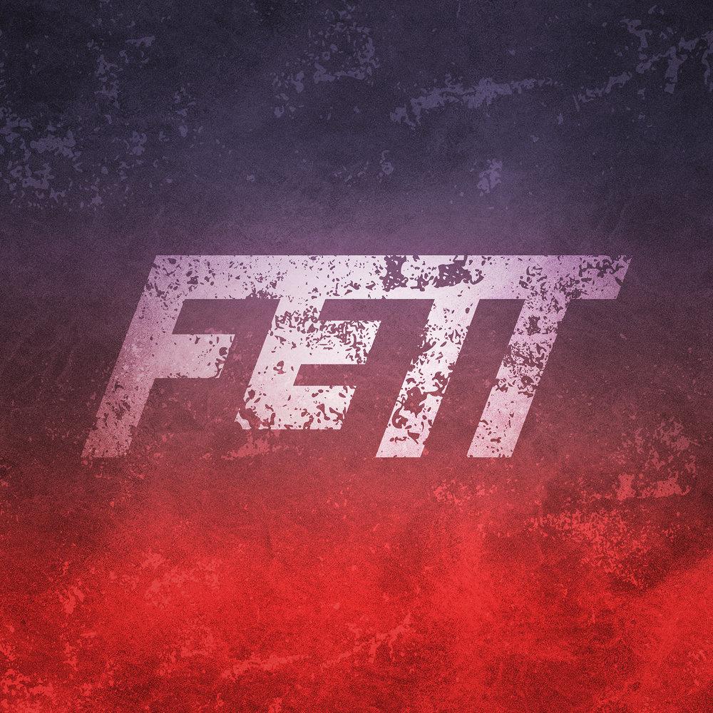"""Fett - """"Fett"""""""