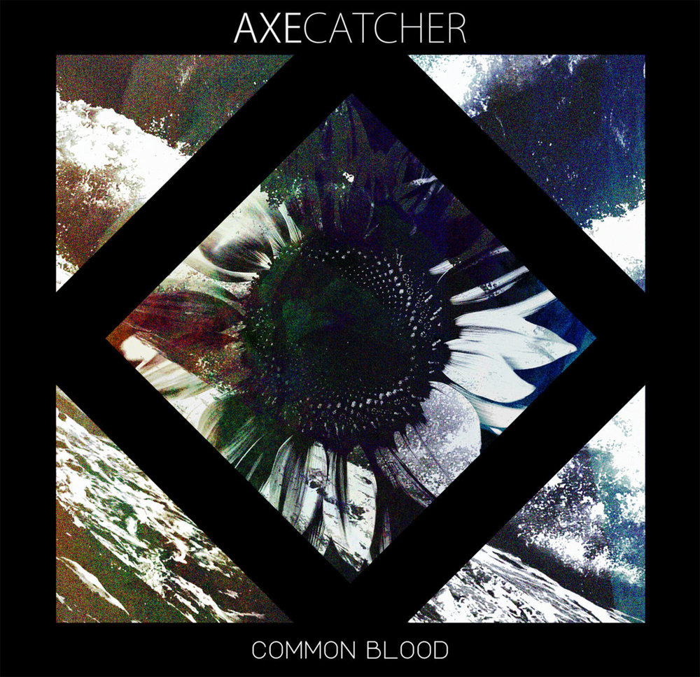 "Axecatcher - ""Common Blood"""
