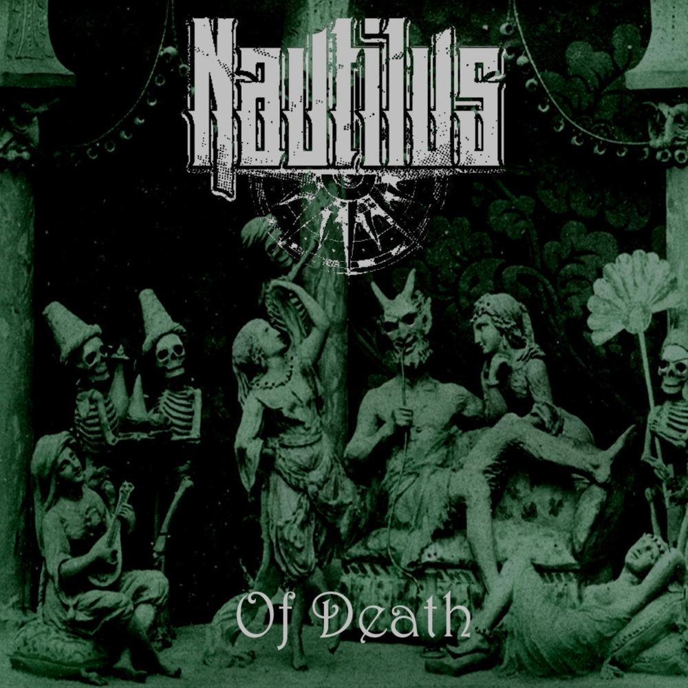 """Nautilus - """"Of Death"""""""
