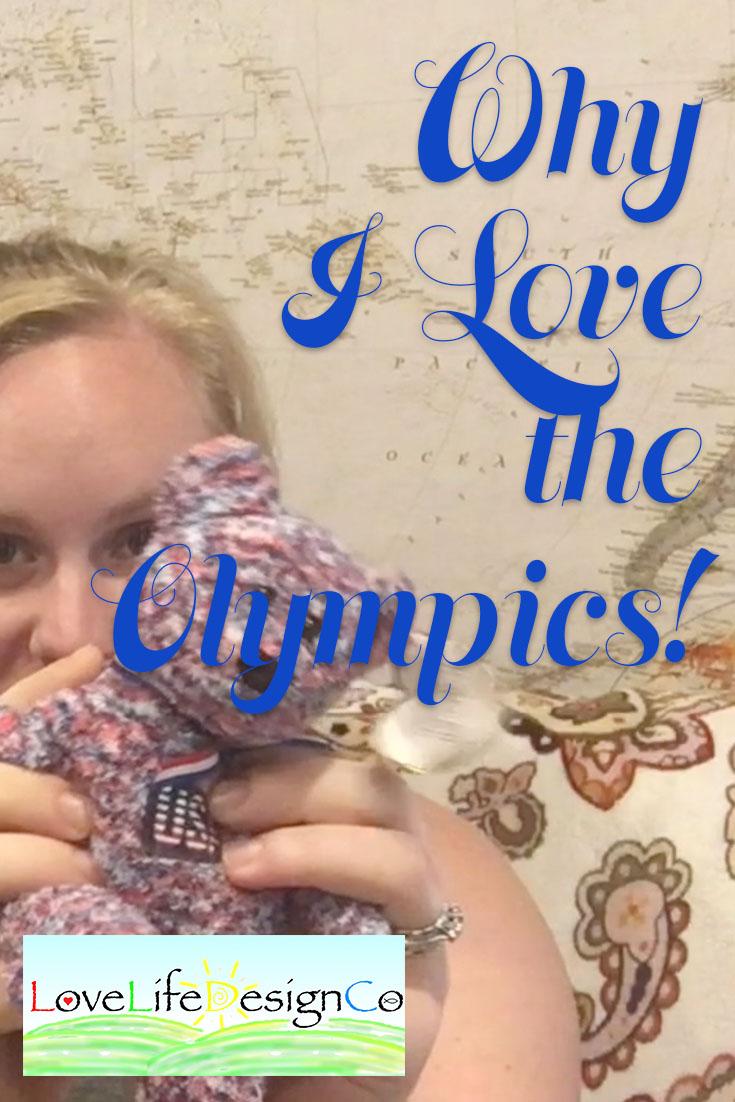 Why I Love the Olympics