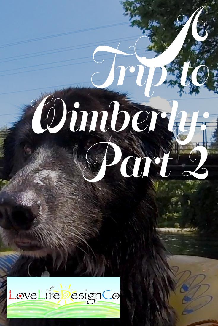 Wimberly Trip Part 2