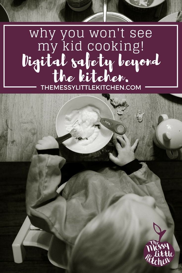 "Why you won't see my kid cooking! The Messy Little Kitchen shares tips in each recipe on how to engage kids in the kitchen, plus additional information on cooking with kids and developing their food skills and literacy. Which is just so important! But when it comes to digital safety, I don't include pictures for the public to see of my kid in the kitchen. Digital safety beyond the kitchen. I'm sharing my reasons for sharing less of my family online to create balance in our lives, and why we've made this decision about ""sharenting"" (sharing our child on social media)."