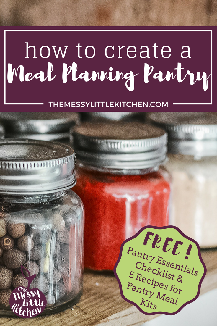 "How to Create a Meal Planning Pantry: Family life is busy, and having a well stocked pantry with some essential inventory items takes the pressure out of cooking. Let your pantry be your guide for family meals! Free ""Pantry Essentials Checklist"" & ""5 Pantry Meal-Kit Recipes"" for when you need something to eat in a pinch!"