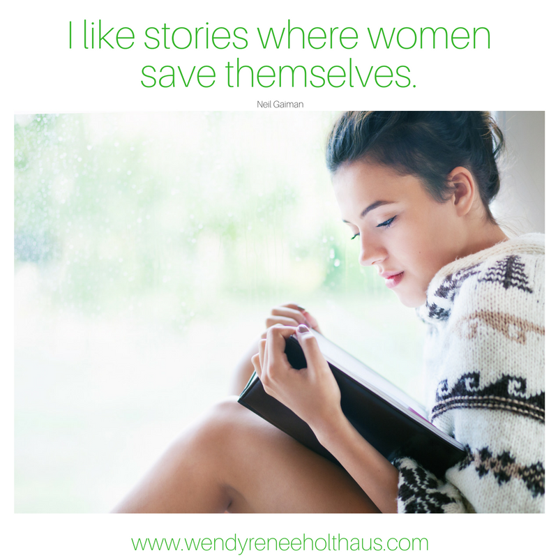 10-12-16 quote I like storieswhere women save themselves. (1).png