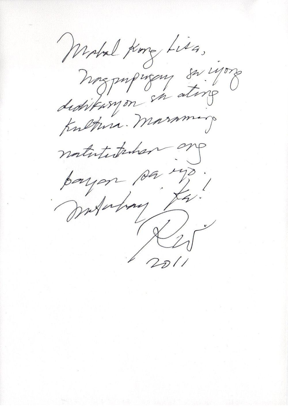 National Artist Virgilio Almario (Rio Alma) wrote this message for Lisa in the  Art 2 Art  guestbook when he guested on the show for a tribute episode on Jose Rizal as a writer.