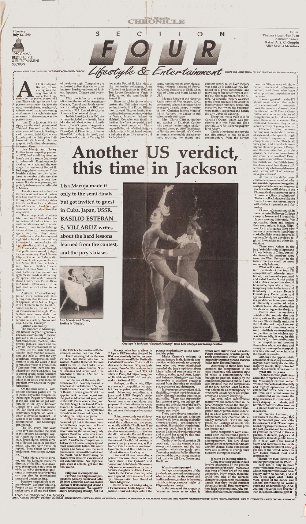 Coach Steve Villaruz wrote about the Jackson experience in    The Manila Chronicle   . In this story, he shares details on how Lisa and Nonoy rehearsed and competed, noting how they danced the Act 2 pas de deux from    Giselle    and moving on to Round 2 to perform Oriental Fantasy. But since the couple didn't make it to Round 3, Steve also relates their disappointment about not getting to show their strongest pieces – the    Don Quixote    pas de deux and the    Romeo and Juliet    balcony scene. He notes, however, that competing in Jackson resulted in Lisa being invited to perform in Cuba, Japan and the USSR.