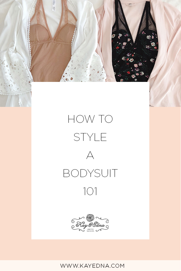 Kay and Edna - How To Style A Bodysuit