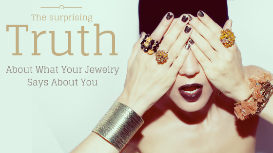 The-surprising-truth-about-what-your-jewelry-says-about-you (1).png