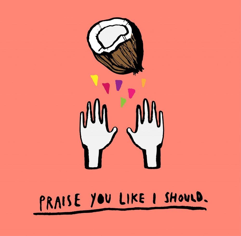 Praise-you-1024x1002.jpg