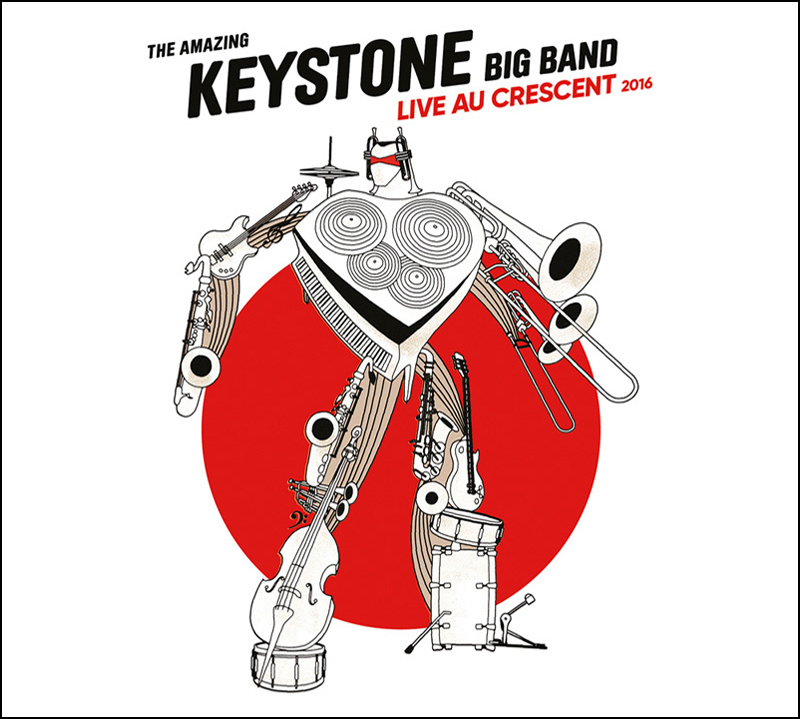 Live au Crescent 2016 - The Amazing Keystone Big Band