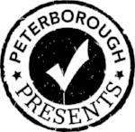 THANKS TO SUPPORT FROM PETERBOROUGH PRESENTS