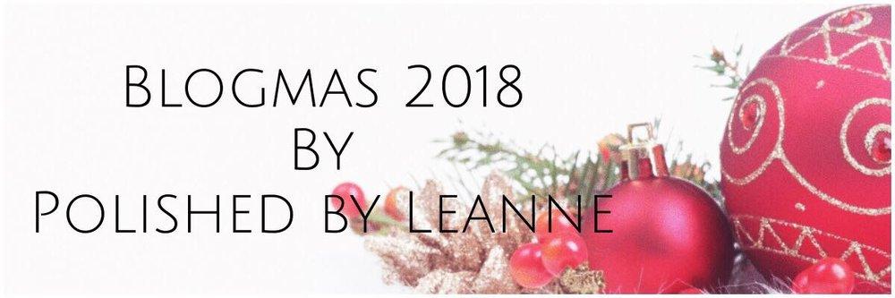 Blogmas 2018