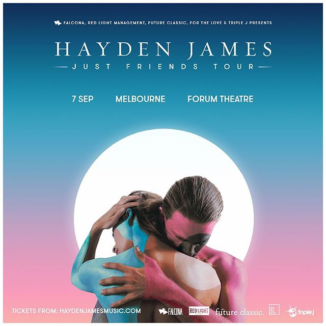 Announcing @haydenjames's Melbourne edition of his 'Just Friends' national tour 🙏🏻 Access presale via the link in our bio. Jump on it now! #haydenjames #theforum #forthelove