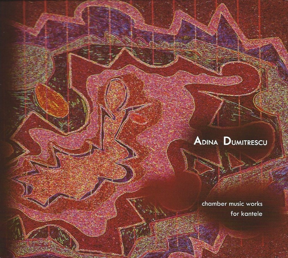 Adina Dumitrescu - chamber music works for kantele.jpeg