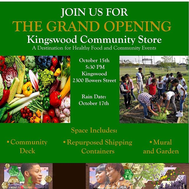 We are proud to announce the opening of our Kingswood Community Store! This space will have two Repurposed Shipping Containers for activities, Community Deck, a Mural, and a Garden! Come and help us celebrate this new space on October 15th at 5:30 PM (Rain Date: October 17th)