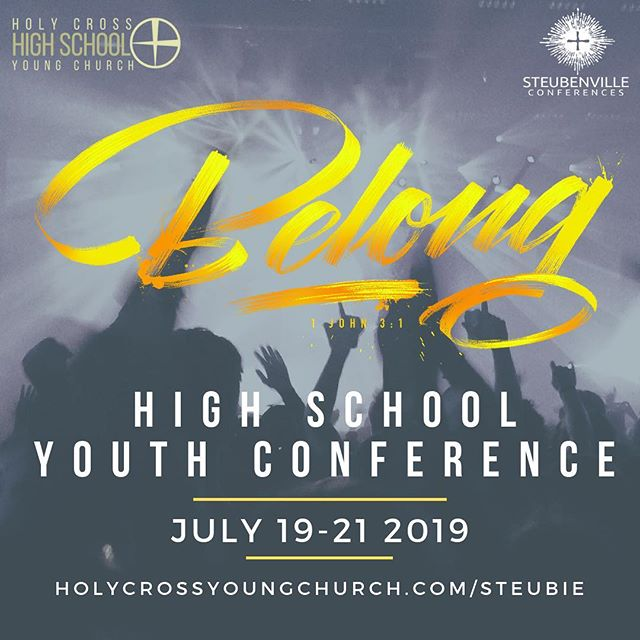 The time is NOW!! Sign ups for Steubenville 2019 have begun!! Learn more at holycrossyoungchurch.com/steubie . .. . . . #steubenvilleconferences #hcyoungchurch #catholic #youthgroup #catholicyouth #highschool #summer #roadtrip #daysofsummer #belong #summertrip