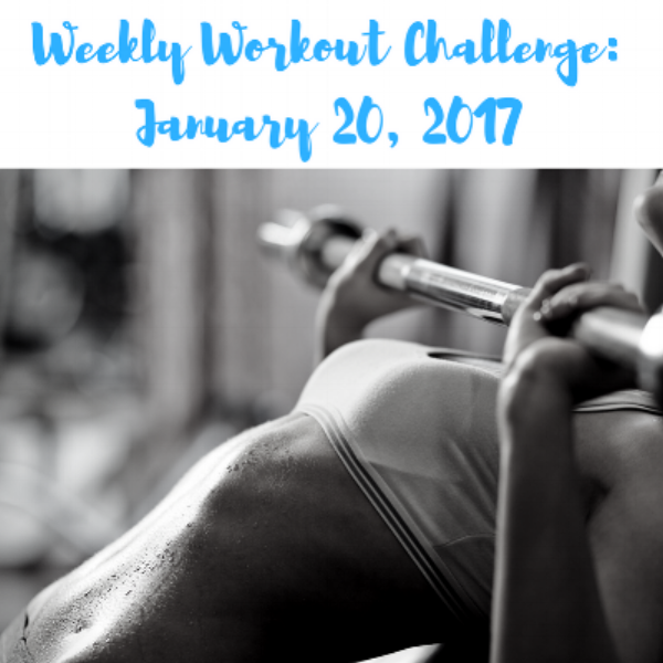 Weekly Workout Challenge January 20, 2017.png