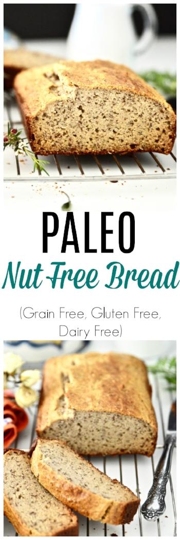 Paleo Bread Recipe - Paleo Bread -Grain Free Bread -Gluten Free Bread -Nut Free Bread -Nut Free Paleo Bread #paleo #paleobread #grainfree #glutenfree