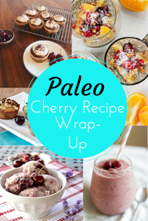 Paleo Cherry Recipe Round-Up
